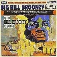 Classic Box Set (The Bill Broonzy Story) / Big Bill Broonzy by Big Bill Broonzy