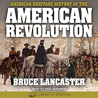 American Heritage History of the American Revolution audiobook cover art