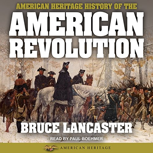 American Heritage History of the American Revolution cover art