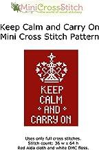 Keep Calm and Carry On Mini Cross Stitch Chart