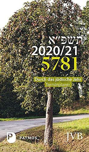 Durch das jüdische Jahr 5781- 2020/21: Terminplaner