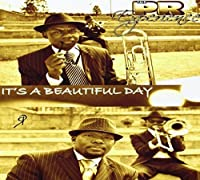 Its a Beautiful Day by Pr Experience (2013-05-03)