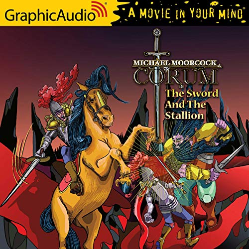 Couverture de The Sword and the Stallion [Dramatized Adaptation]