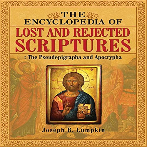 The Encyclopedia of Lost and Rejected Scriptures cover art