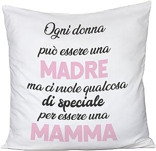 Happy Mothers Day Humor Cuscino Festa della Mamma Ogni Donna pu/ò Essere Una Madre Idea Regalo ma Ci Vuole Qualcosa di Speciale per Essere Una Mamma