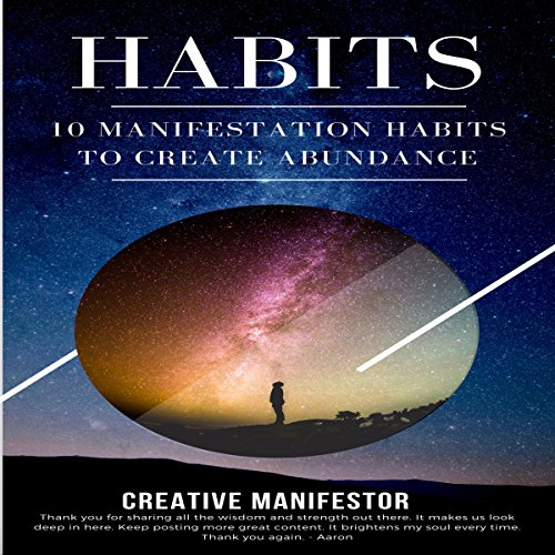 Habits: 10 Manifestation Habits to Create Abundance audiobook cover art