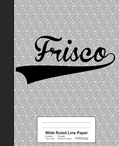Wide Ruled Line Paper: FRISCO Notebook (Weezag Wide Ruled Line Paper Notebook, Band 2882)