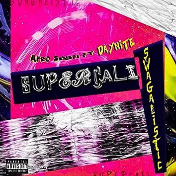Supercaliswagalistic (feat. Daynite) [Original] (Original)