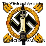 world war 2 in europe - The Witch and Spymaster : World War 2 in Europe