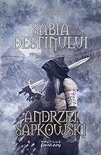 Sabia destinului - Editura Nemira (Witcher Book 2) (Romansh Edition)