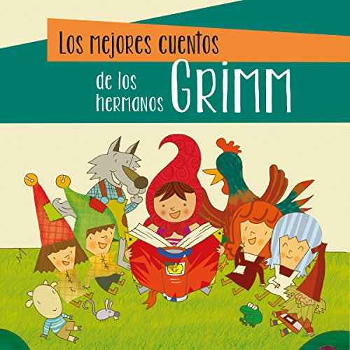 Los mejores cuentos de los hermanos Grimm [The Best Stories of the Brothers Grimm] cover art