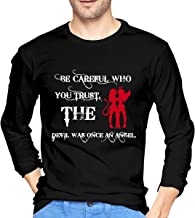 Men's Shirts Be Careful Who You Trust, The Devil was Once an Angel Inspirational Quotes Long Sleeve T-Shirt Black