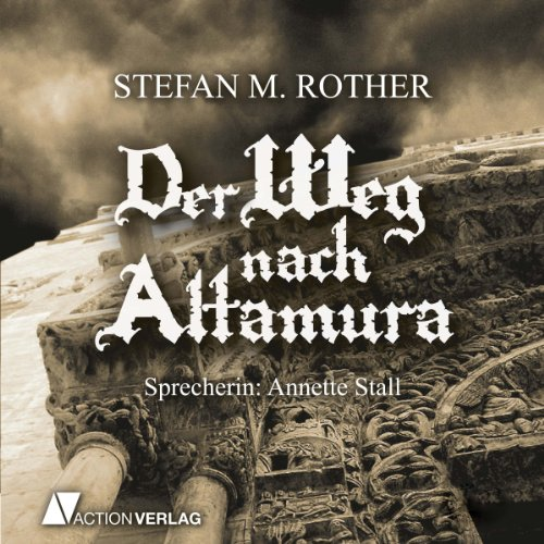Der Weg nach Altamura  By  cover art