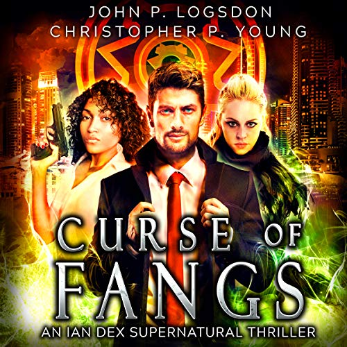 Curse of Fangs: An Ian Dex Supernatural Thriller Book 6 (Las Vegas Paranormal Police Department)                   By:                                                                                                                                 John P. Logsdon,                                                                                        Christopher P. Young                               Narrated by:                                                                                                                                 John P. Logsdon                      Length: 4 hrs and 20 mins     2 ratings     Overall 5.0