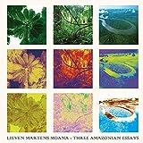Three Amazonian Essays スリー・アマゾニアン・エッセイズ [CD version]