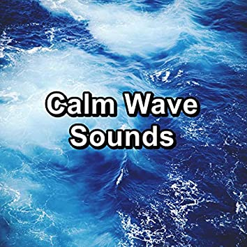 Calm Wave Sounds