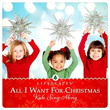 All I Want for Christmas: Kid's Sing-Along