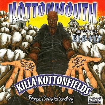 Killa Kottonfields