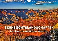 SEHNSUCHTSLANDSCHAFTEN im Amerikanischen Westen (Wandkalender 2022 DIN A4 quer): Atemberaubende, vielfaeltige und abwechslungsreiche Landschaften, Jahreszeiten und Lichtstimmungen (Monatskalender, 14 Seiten )