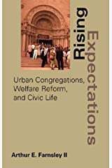 Rising Expectations: Urban Congregations, Welfare Reform, and Civic Life Hardcover