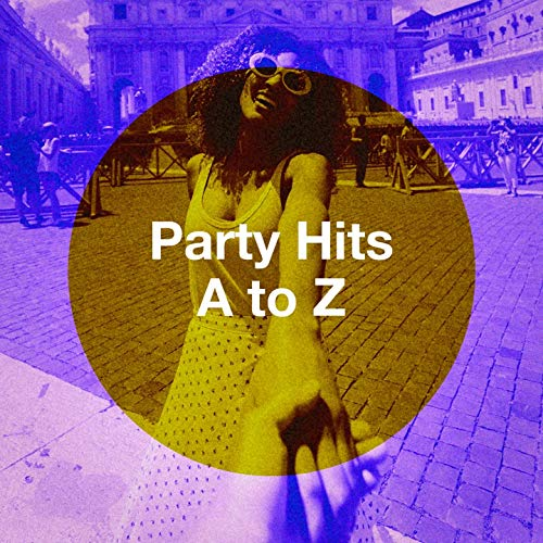 Party Hits a to Z