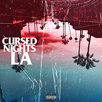 Cursed Nights in L.A.