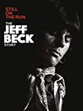 Jeff Beck - Still On The Run The Jeff Beck Story