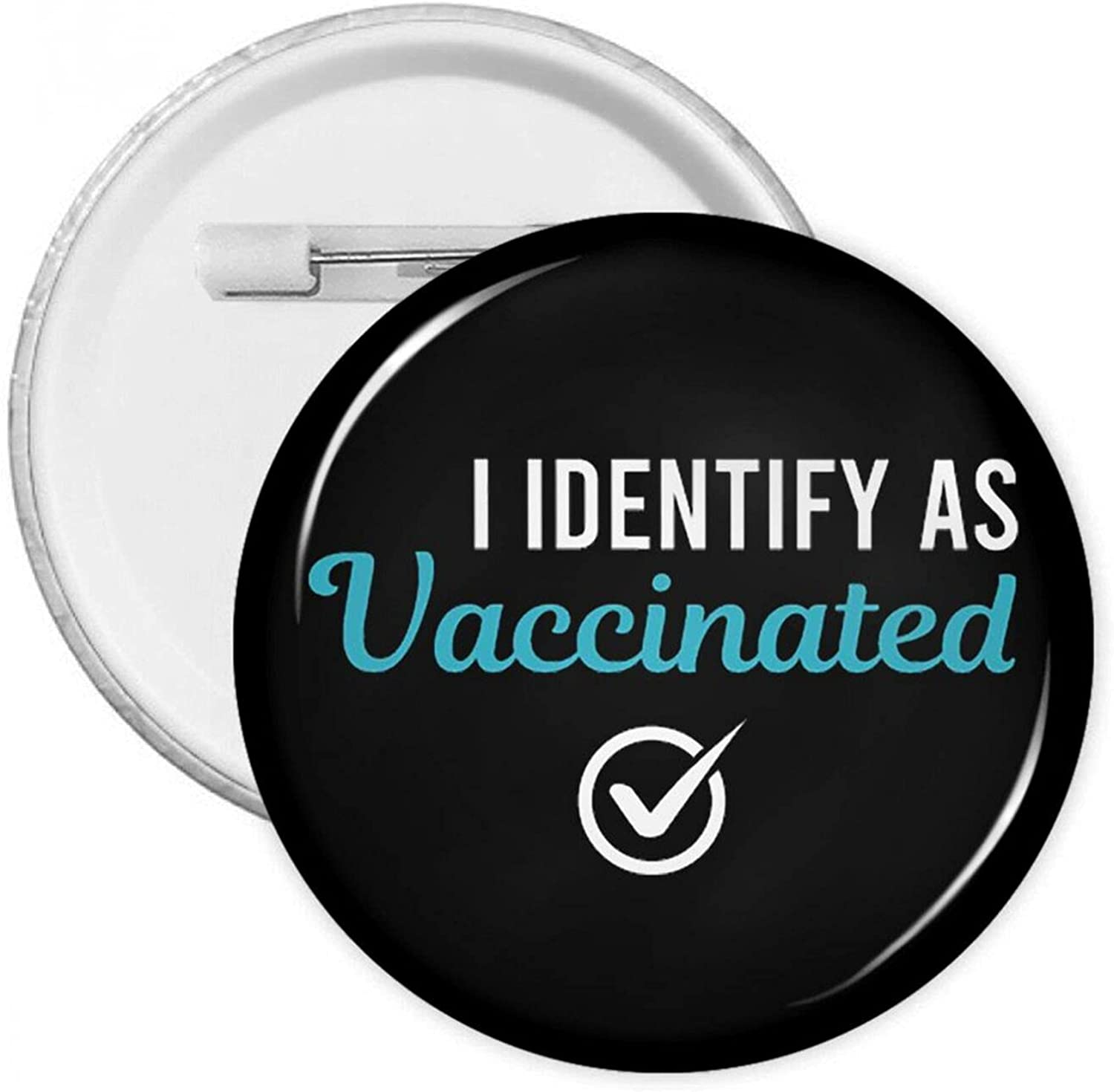 Fully Vaccinated Shirt 2021 Pin Button Badge Recognition Party Decoration