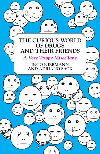 The Curious World of Drugs and Their Friends: A Very Trippy Miscellany (English Edition)