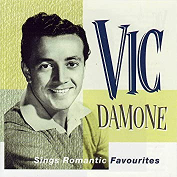 Vic Damone Sings Romantic Favourites