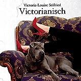 Victorianisch (Edition MundWerk)