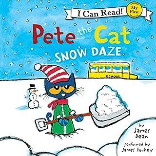 Pete the Cat: Snow Daze audiobook cover art