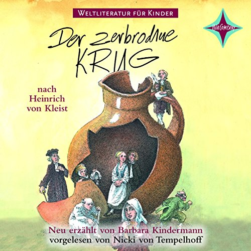 Der zerbrochne Krug     Weltliteratur für Kinder              By:                                                                                                                                 Barbara Kindermann,                                                                                        Heinrich von Kleist                               Narrated by:                                                                                                                                 Nicki von Tempelhoff                      Length: 1 hr and 18 mins     Not rated yet     Overall 0.0