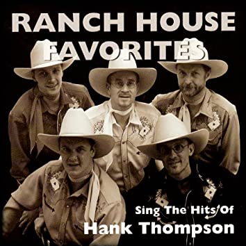 Ranch House Favorites Sing the Hits of Hank Tompson