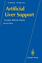 Artificial Liver Support: Concepts, Methods, Results