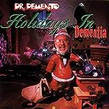 Dr. Demento: Holidays in Dementia von Dr. Demento