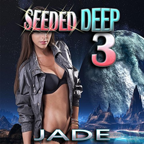 Seeded Deep 3 audiobook cover art
