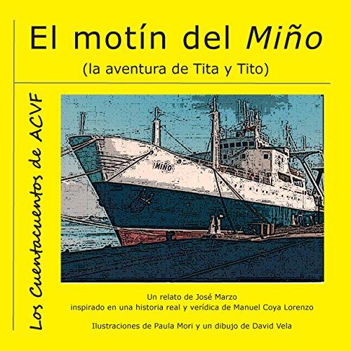 El motín del Miño: La aventura de Tita y Tito