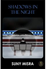 SHADOWS IN THE NIGHT Kindle Edition
