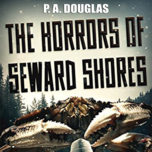 The Horrors of Seward Shores audiobook cover art