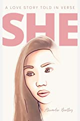 She: A Love Story Told In Verse Kindle Edition