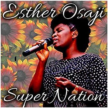 Esther Osaji - Super Nation