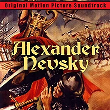 Alexander Nevsky (Original Motion Picture Soundtrack)