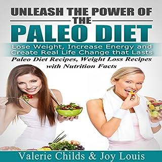 Paleo Diet: Unleash the Power of the Paleo Diet audiobook cover art