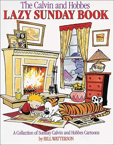 The Calvin and Hobbes Lazy Sunday Book by Watterson, Bill (1989) Paperback