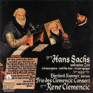 Hans Sachs and His Time