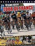 Tour De France (Xtreme Races) - S. L. Hamilton