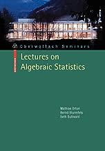 Lectures on Algebraic Statistics (Oberwolfach Seminars)