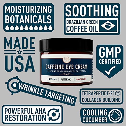 61wrG6oC9vL - Anti-Aging Caffeine Eye Cream - Windsor Botanicals Age-Defying AHA Formula - Moisturizes, Reduces Wrinkles, Dark Circles and Puffiness - With Soothing 100 Percent Pure Brazilian Green Coffee Oil - 1 oz