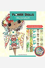 Bible Journaling Kit: Beautiful papers and exciting projects for your Bible journal (Flower Dolls) Paperback
